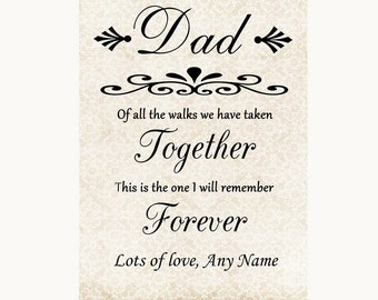 Shabby Chic Ivory Dad Walk Down The Aisle Personalised Wedding Sign