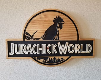 Jurachick World Wooden Sign