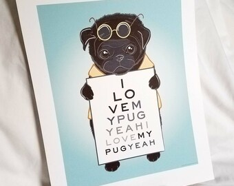 Eye Love Pugs - Eco-Friendly 7x9 Print - Black Pug