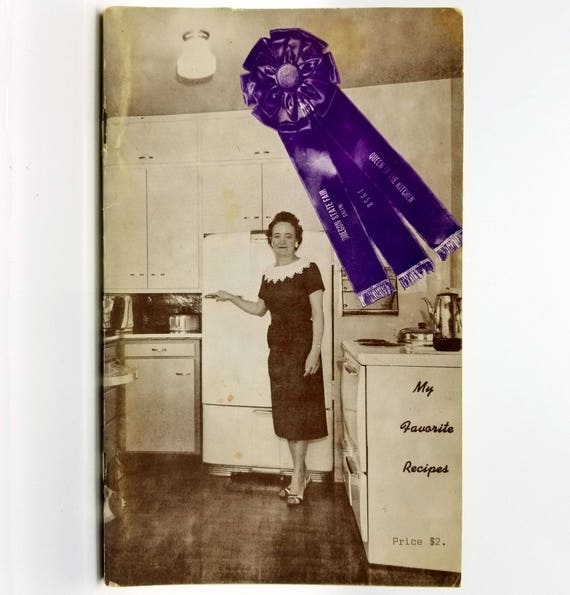 """My Favorite Recipes by Alberta Norton 1958 Oregon State Fair """"Queen of the Kitchen"""" Award Winning Recipes & Hints"""