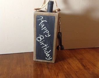 """Rustic Wine Holder with Opener """"Chalkboard Edition""""."""