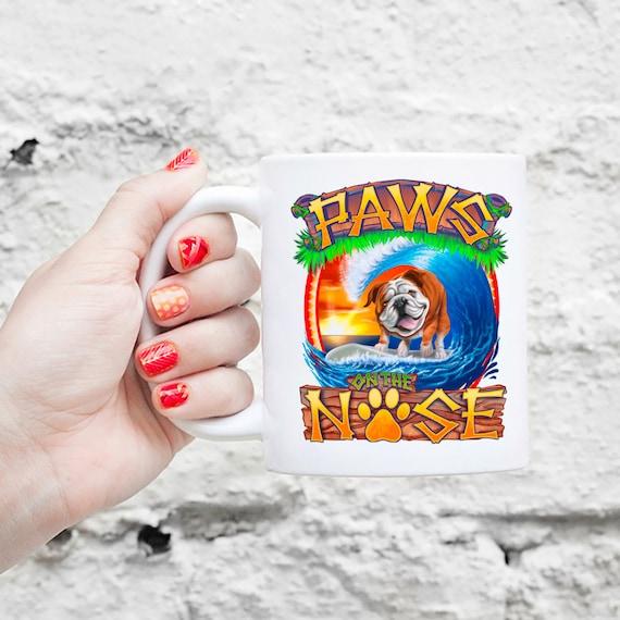 Paws on the Nose Surfing Bulldog Mug - English Bulldog Gift, Funny Bulldog Mug, Cute Holiday Coffee Gift, Dog Lover Gift, Island Life Mug