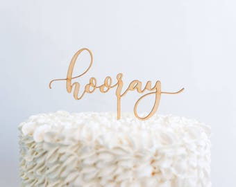 Hooray Cake Topper