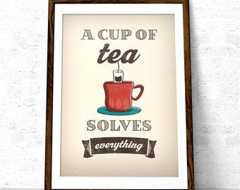 Tea print. A cup of tea solves everything Tea poster kitchen wall art retro poster kitchen tea wall art tea quote tea kitchen art LD10025