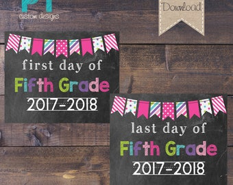 INSTANT DOWNLOAD- 5th Grade First Day and Last Day of School Sign 2017-2018 - Digital File