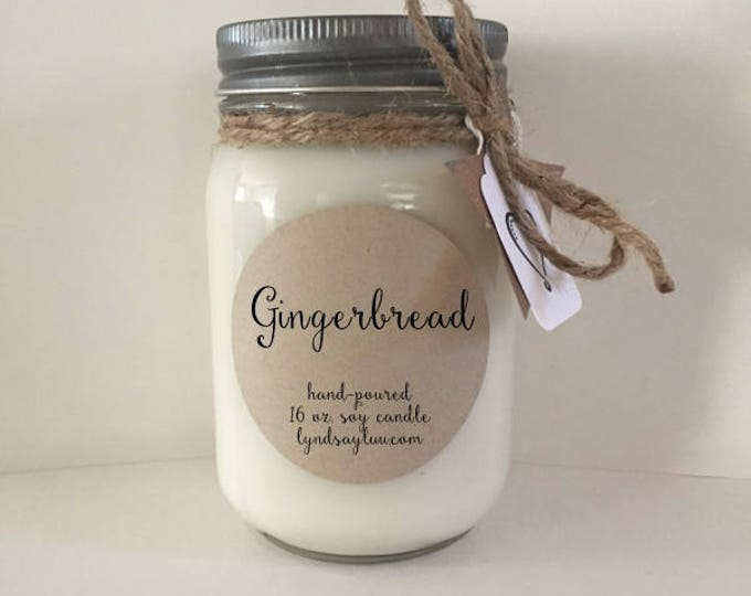 Handmade, Hand Poured, all Natural, Gingerbread, 100% Soy Candle in 16 oz. Glass Mason Jar with Cotton Wick