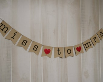Miss to Mrs Banner . Bridal Shower Banner . Bridal Shower . Bridal Shower Decor . Customized . Custom Color Choices