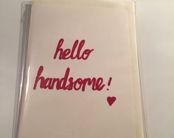 Hello Handsome Valentine's day card
