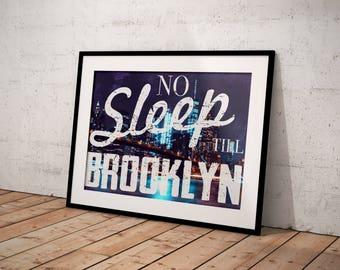 Printable Wall Art/No Sleep Till Brooklyn/Brooklyn Printable/Beastie Boys/Printable Wall Art/Typography Poster/Bedroom Decor/Office Decor