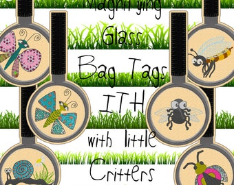 6 ITH Machine Embroidery Designs for making Magnifying Glass Bag Tags - 'Taschenbaumler', with my little summer critters
