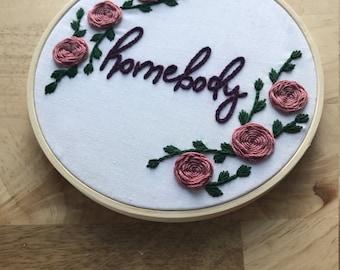 Homebody Floral Embroidery Hoop Art