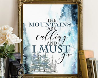 The Mountains Are Calling And I Must Go Art, John Muir Quote, Mountains Print, Inspirational Print, Teal Wall Decor, Office Decor, blue art