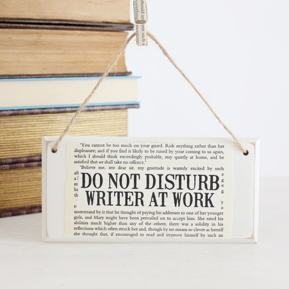 Do Not Disturb Writer At Work Original Wooden Door Sign