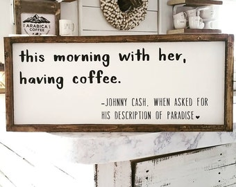 Farmhouse Casual | Johnny Cash | Farmhouse Decor | Cottage Chic | Shabby Chic Decor | This Morning With Her Having Coffee | Coffee Bar