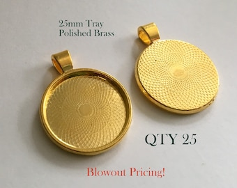 Blowout Sale - 25mm Round Pendant Tray - Tibetan Style Polished Brass - DIY Pendant and Keychain - Qty 25
