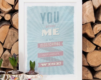 You Without Me Print - A3