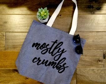 Mostly Crumbs Bag