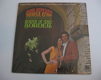 Herb Alpert & The Tijuana Brass - South Of The Border - Circa 1965