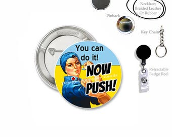 "1.50"" Labor and Delivery Nurse Mylar Covered Button 1.5 inch Badge Reel clip, Medical, Nurse, Hospital Work ID"