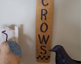 "Primitive ""Crow"" barrel stave sign"