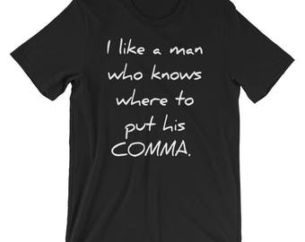 Grammar Police Oxford Comma Flirty Flirt Nerds Date T-shirt