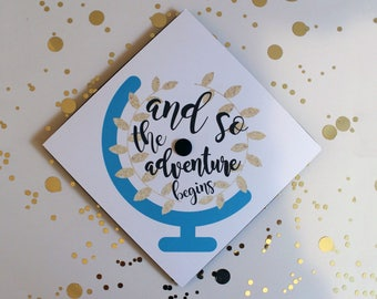 Graduation Cap | Grad Cap Decal | Graduation Cap Decoration | And So the Adventure Begins | Globe | Gold Teal and Black