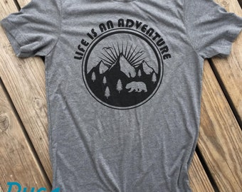 Life Is an Adventure shirt, Camping, Hicking, Outdoors, Adventure, Fun, Gift, Moutains, Explore.