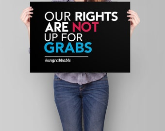 Womens Rights Poster PRINTABLE | feminist art print, feminism poster, anti trump poster, womens march sign, our rights are not up for grabs
