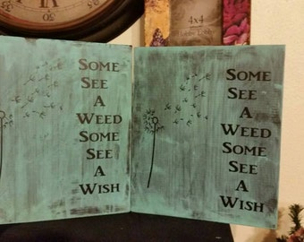Some see a weed wooden sign