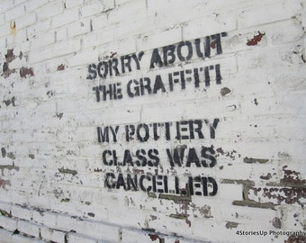 Sorry About Graffiti Art Black and White Digital Download Photography High Definition 3000 x 4000 Pixels Philadelphia Instant Photo