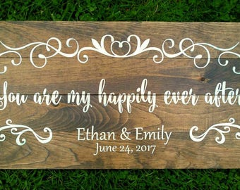 You are my happily ever after wedding sign pallet sign