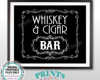 """Whiskey & Cigar Bar Decor, Whiskey and Cigar Bar Sign, Better with Age Vintage Whiskey Gift, Black and White PRINTABLE 8x10/16x20"""" Sign <ID>"""
