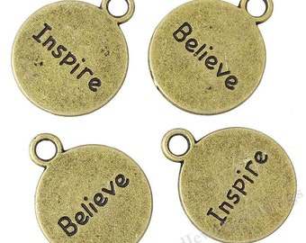 10 Message Charms in Bronze - Inspire Charms - Believe Charms - Inspirational Charms - Antique Tibetan Bronze Charms Wholesale -MC215