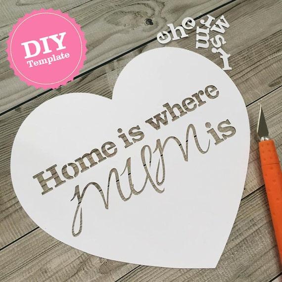 DIY Mütter Tag Papercut Vorlage Zuhause ist wo Mama