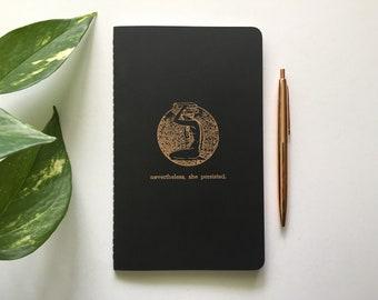 Nevertheless, She Persisted - Letterpress Journal