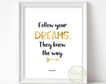 Printable Quote, Quote Print, Dreams Quote, Follow Your Dreams, Typography Print, Printable Wall Art, Inspirational Quote, Kobi Yamada