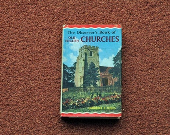 The Observer's Book of Old English Churches - FIRST EDITION