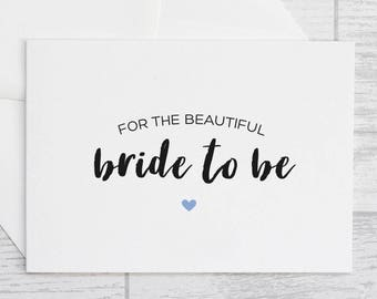 Bride To Be Card - For The Beautiful Bride To Be Card