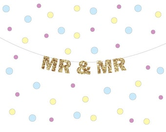 MR & MR wedding banner, Gay Bachelor Party, Gay Wedding Decor, Gay Banner, Gay anniversary Banner