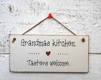 Grandma's Kitchen, Tasters Welcome! Hanging Plaque/Sign