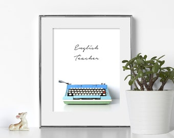 English Teacher Classroom Digital Download Printable Art Gift for Teacher Typewriter Wall Art Typewriter Print Typography Office Decor Den