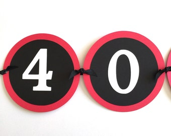 40th Birthday Banner, 40 ROCKS, Red, Black and White or Your Choice of Colors