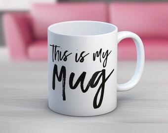 This Is My Mug 11 oz or 15 oz Coffee Mug