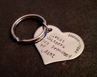 The best sisters are promoted to aunt keychain personalzied keychain sisters best friends monogrammed custom heart charm jewelry hand stamp