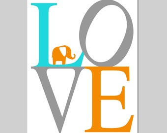 Elephant LOVE Nursery Art Nursery Decor - 5x7 Print - Choose Your Colors - Shown in Gray, Aqua, Orange and More
