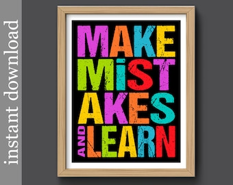 Inspiration, Printable, Make Mistakes, classroom decor, dorm poster, office art, cubicle decor, student gift, teacher gift, typography art