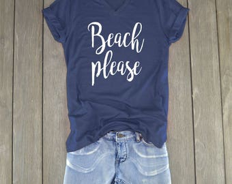 Beach Please Shirt | Beach Shirt - Hola Beaches - Summer Shirt