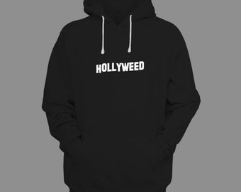 Hollyweed Hoodies - Weed Shirt, 420, Happy 420 Shirt, Stoner Clothing, Rasta, Legalize It, Weed Pullover Hoodie by Raw Clothing