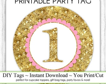 Instant Download - Pink and Gold Glitter 1st Birthday Party Tag, 1st Birthday Pink, Gold Party Tags, DIY Cupcake Topper, You Print