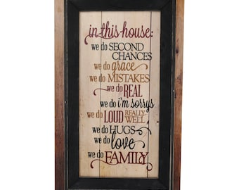 In This House We Do Second Chances We Do Family Framed TimberPrintz Pallet Sign 12x20